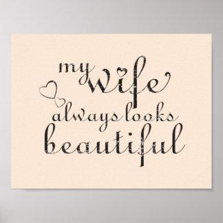 my wife looks always beautiful poster