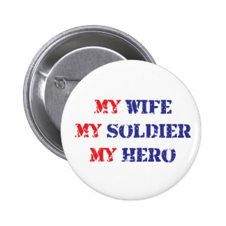 My Wife My Soldier My Hero Pins