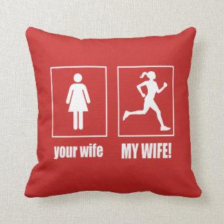 MY WIFE - RUNNER CUSHION