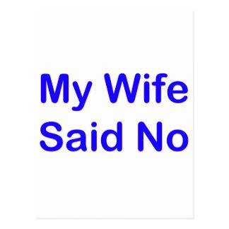 My Wife Said No In A Dark Blue Font Postcard