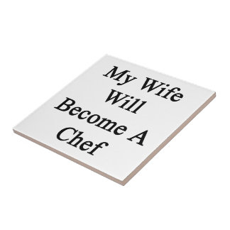 My Wife Will Become A Chef Tiles