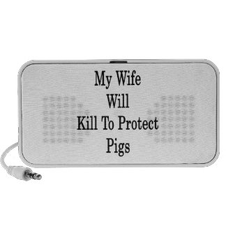 My Wife Will Kill To Protect Pigs Mp3 Speakers