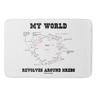 My World Revolves Around Krebs Biochemistry Humor Bath Mat