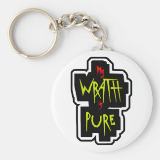 My WRATH is PURE Key Ring
