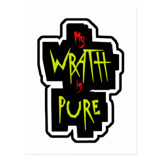 My WRATH is PURE Postcard