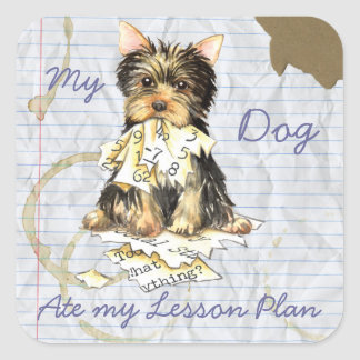 My Yorkie Ate My Lesson Plan Square Stickers
