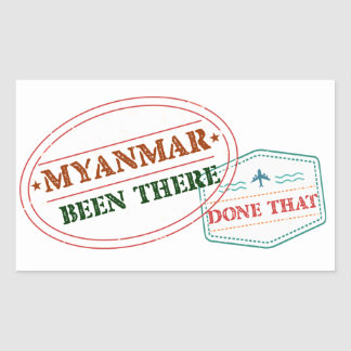Myanmar Been There Done That Rectangular Sticker