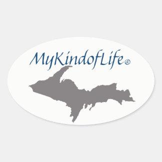 MyKindofLife   Upper Peninsula Oval Sticker