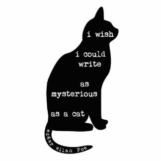 Mysterious as a Cat Edgar Allan Poe Quote Cut Outs
