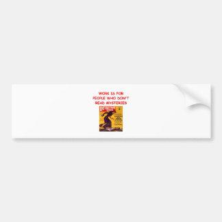 mystery book bumper sticker