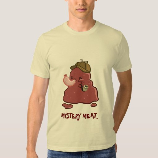 Mystery Meat Shirt