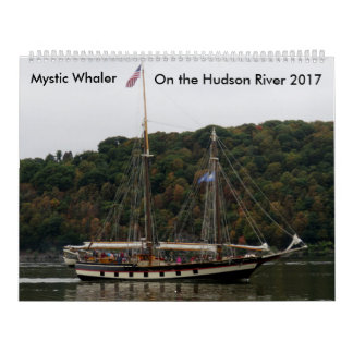 Mystic Whaler On The Hudson River 2017 Wall Calendars
