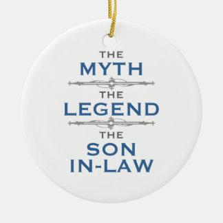 Myth Legend Son-In-Law Ceramic Ornament