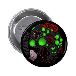 MYTHOS - Shoggoth 6 Cm Round Badge