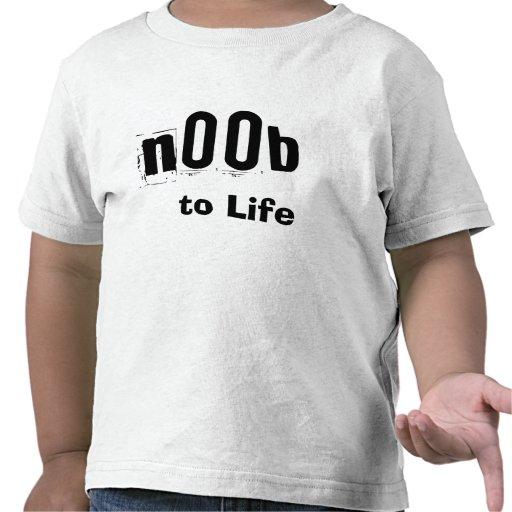 n00b to life tshirts