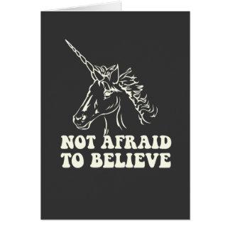 N.A.U.B Not Afraid To Believe Unicorn Greeting Card