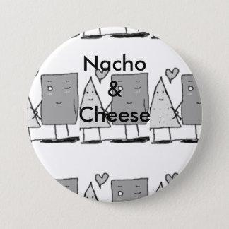 Nacho and Cheese 7.5 Cm Round Badge