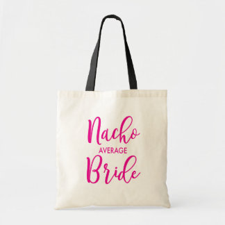 Nacho Average Bride Canvas Tote Bag