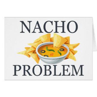 Nacho Problem Card