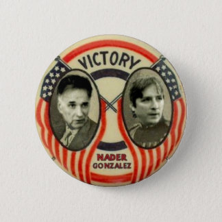 Nader and Gonzalez 6 Cm Round Badge