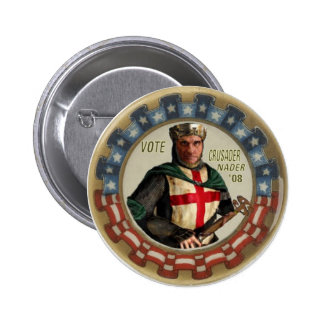Nader Crusader Button