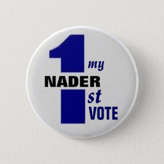 Nader First Vote Button