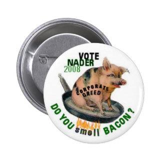 Nader Greedy Pig Button