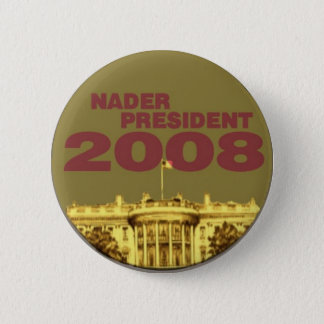 Nader White House Button