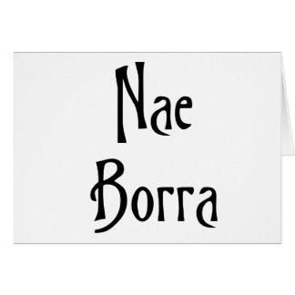 Nae Borra Glasgow Slang for Not a Problem Card