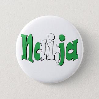 Naija (Nigerian Flag) 6 Cm Round Badge