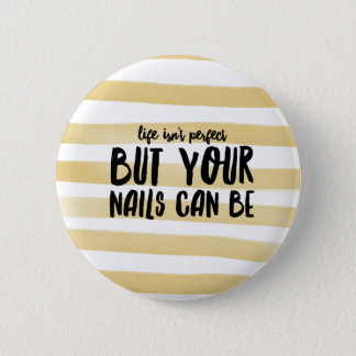 Nails 6 Cm Round Badge