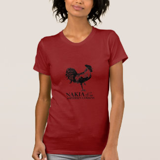 NAKIA & HIS SOUTHERN COUSINS ROOSTER LADIES/RED/S T SHIRTS