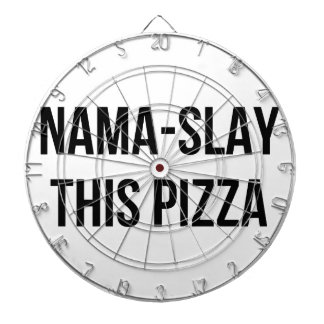 Nama-Slay Pizza Dartboard