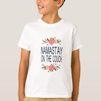 NAMASTAY ON THE COUCH Funny T-Shirt