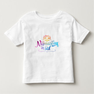 Namaste Funny Quote Toddler Tee