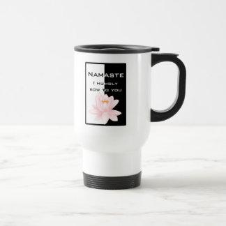 Namaste - I humbly bow to you Travel Mug
