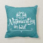 Namaste Mandala Funny Quote CUSTOMIZABLE Pillow