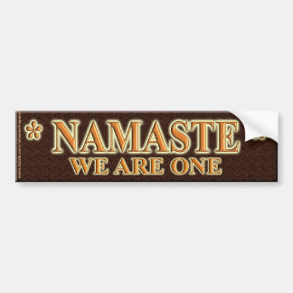 NAMASTE WE ARE ONE BUMPER STICKER