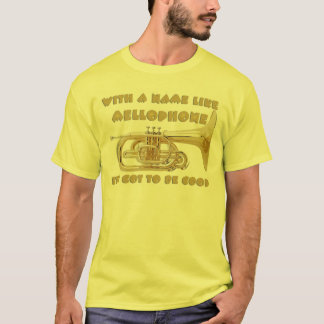 Name Like Mellophone T-Shirt