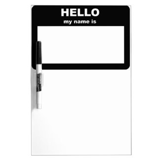 Name tag - HELLO my name is Dry Erase Board