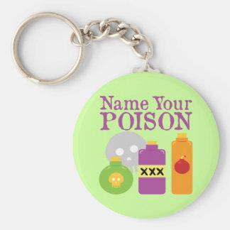 Name Your Poison Basic Round Button Key Ring