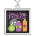 Name Your Poison Pendants
