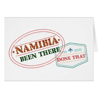 Namibia Been There Done That Card