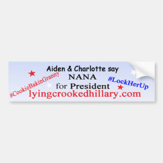Nana for President 2016 Bumper Sticker