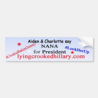 Nana for President 2016 Bumper Sticker