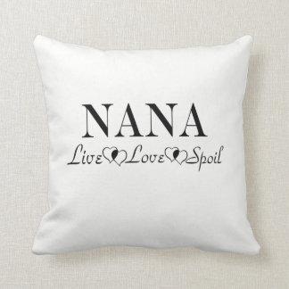Nana - Live, Love, Spoil Cushion