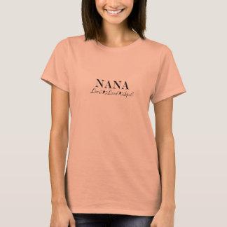 Nana - Live, Love, Spoil T-Shirt