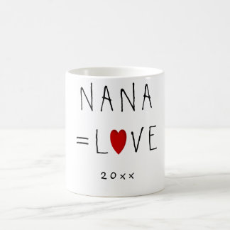 NANA=LOVE (Or Any Name) Cute Grandmom Mugs