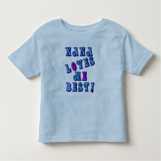 Nana Loves Me Best Toddler T-Shirt