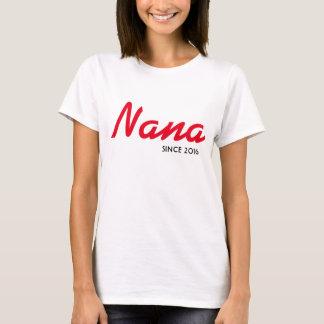 Nana Since 2016 Tee